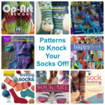 Fun Sock Knitting Books for Gift Giving or Yourself!
