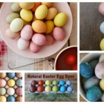 Natural Easter Egg Dye Recipes Showcase