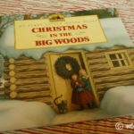 Advent Week 3 – Christmas in the Big Woods