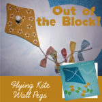 Out of the Block | Kite Wall Pegs