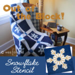 Out of the Block | Snowflake Stencil