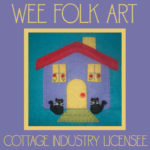 Introducing Our Wee Folk Art Cottage Industry License